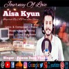 JOURNEY OF LOVE - AISA KYUN