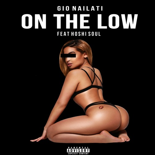 Gio Nailati - On The Low (feat Hoshi Soul)