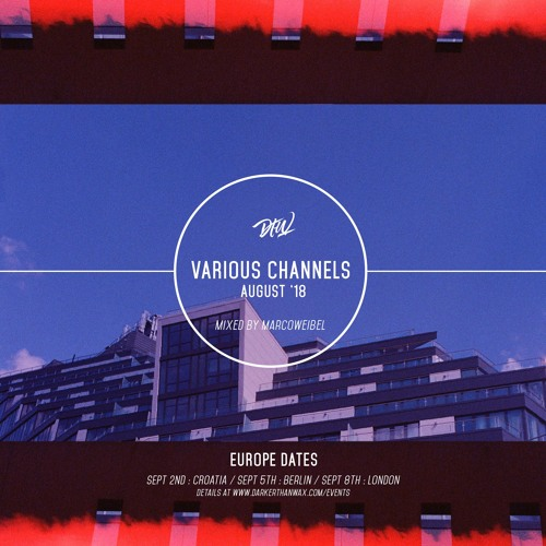 Various Channels with Marco Weibel - August 2018 [Balamii NYC]
