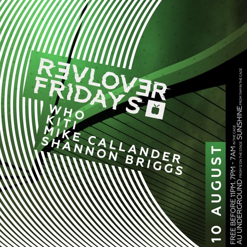Shannon Briggs @ Revolver Fridays 10/8/18 5 - 7am Cage
