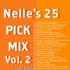 Nelle's 25 Pick Mix Vol. 2