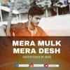 Download Mera Mulk Mera Desh By Jack.mp3 Mp3