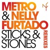 Metro & Nelly Furtado - Sticks & Stones (Manuel Riva & Cristian Poow Remix Edit) [Official Audio]