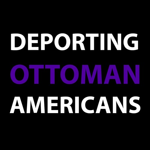 Deporting Ottoman Americans Trailer