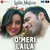 """O'Meri Laila (From """"Laila Majnu"""") - Atif ASlam Full Song Listen Online And Download"""