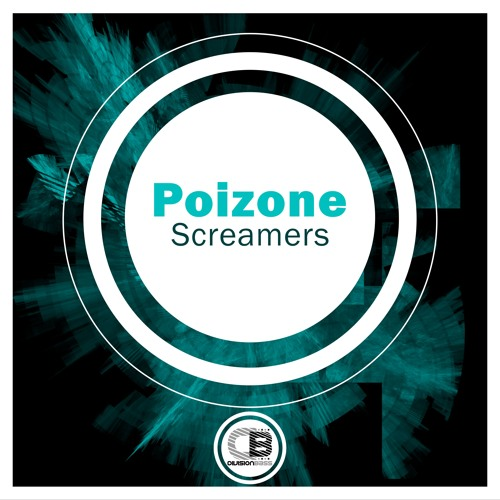 Screamers - Poizone | OUT NOW!