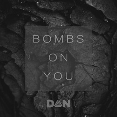Bombs On You (Extended Mix)