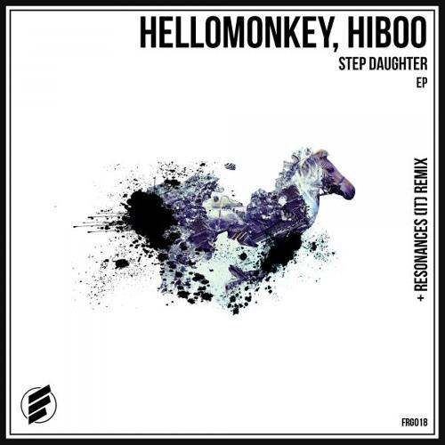 Hellomonkey, HiBoo - Step Daughter (Resonances (IT) Remix) [Forge Records]