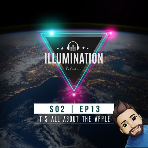 Illumination S02E13 : It's all about the Apple