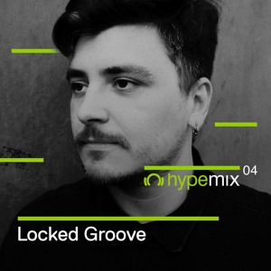 Locked Groove - Beatport Hype Mix 004 2018-08-14 Artwork