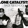 Lone Catalysts  -  World Famous  (Rmx By D'Unknown)
