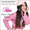 Via Vallen - Meraih Bintang [Official Song ASIAN GAMES 2018](Azhar MinIc Remix).mp3