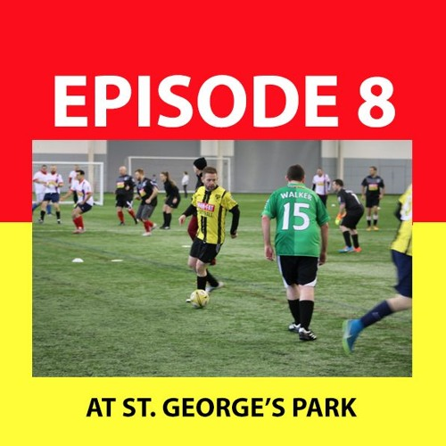 MANvFat podcast episode 008 ST George's Park 29 July 2018