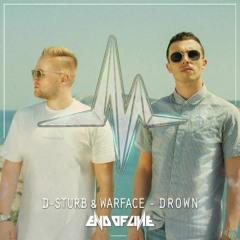 [EOL080]D-Sturb & Warface - Drown