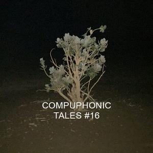 Compuphonic - Tales 016 2018-08-14 Artwork