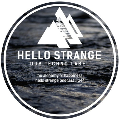 the alchemy of happiness - hello strange podcast #344