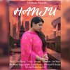 Song : hnju, Singer: preet kaur,Music : jeet bhangu ,Lyrics : jass jujar, Project : sky media records (jeet bhangu) Special Thanks :71/72 Crack mehkma and PB 07 wale jinder janda and janda brother s Arvind: and RS Abroad ,Wrt:amrit khinda: Ricke G Uk    M