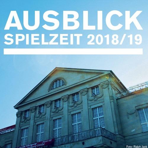 Opern-Podcast // Ausblick Spielzeit 2018/19