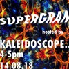 71. Supergran- hosted by Kaleidoscope