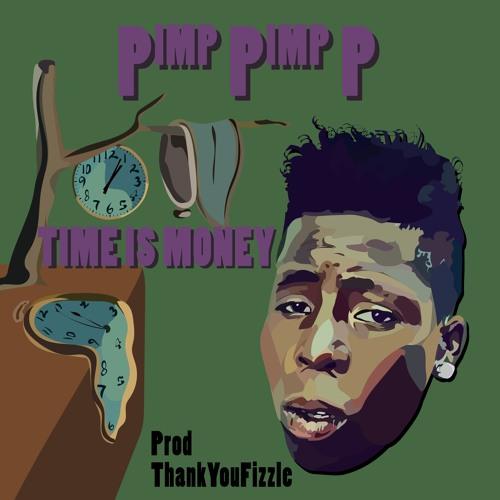 Time I$ Money (prod ThankYouFizzle)