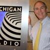 Michigan Radio's Steve Schram