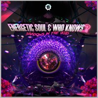 Energetic Soul & Who Knows - Shadows In The Void (Original Mix) *FREE DOWNLOAD*