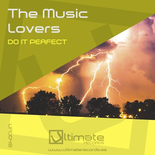 The Music Lovers - Perfect Storm (Demo)
