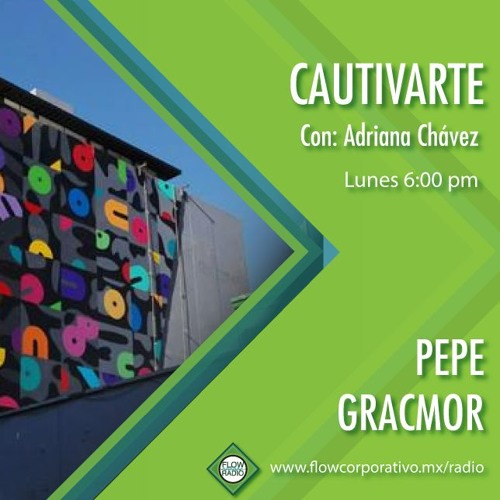 CautivArte 125 - Pepe Gracmor