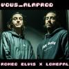 Vousprod - Lomepal Billet ft Roméo Elvis