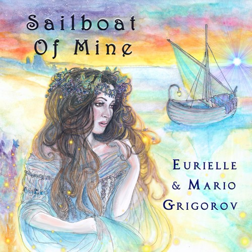 Eurielle & Mario Grigorov - Sailboat Of Mine (Preview)