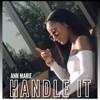 Ann Marie - Handle It (Acoustic)