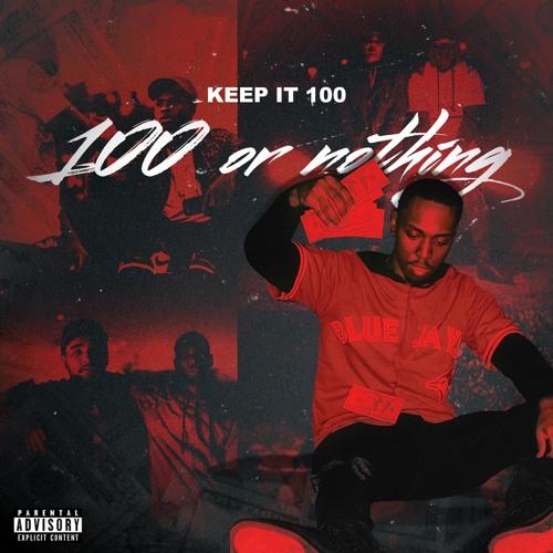 100 or Nothing (Mixtape)