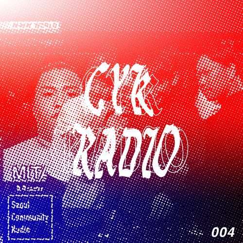 CYK TOKYO RADIO 004