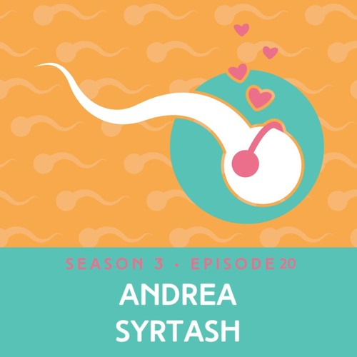 Episode 20: Dealing with Infertility While in the Spotlight with Andrea Syrtash