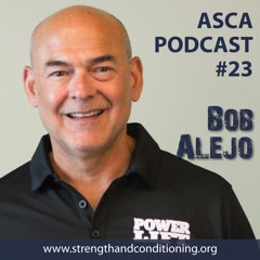 ASCA Podcast #23 - Bob Alejo