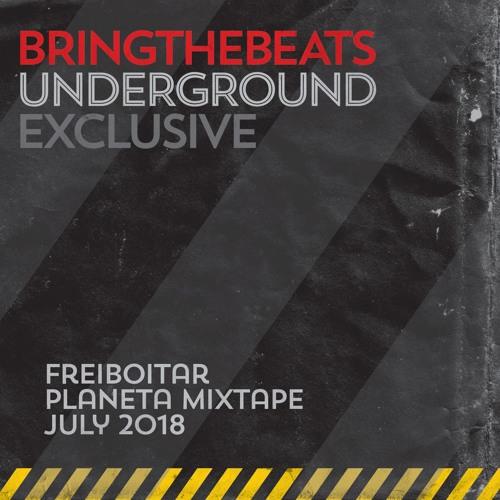Freiboitar - Planeta Mixtape - August 2018