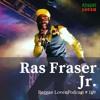 109 - Reggae Lover - Ras Fraser Jr Mix