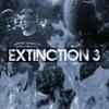 EXTINCTION 3