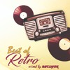 BEST Of RETRO @ mixed by Escobar (10.08.2018)