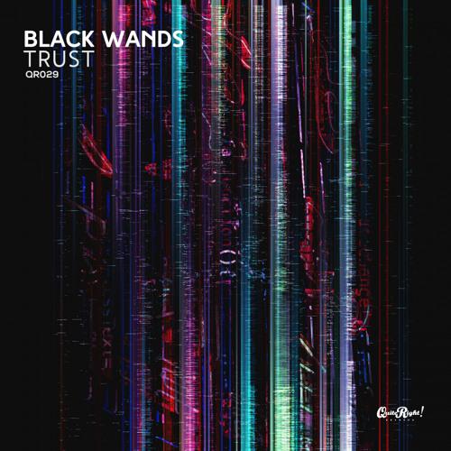 Black Wands - Trust (Original Mix)