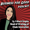 Ep. 4: Bharti Singhla Ushers In a Pollution Revolution