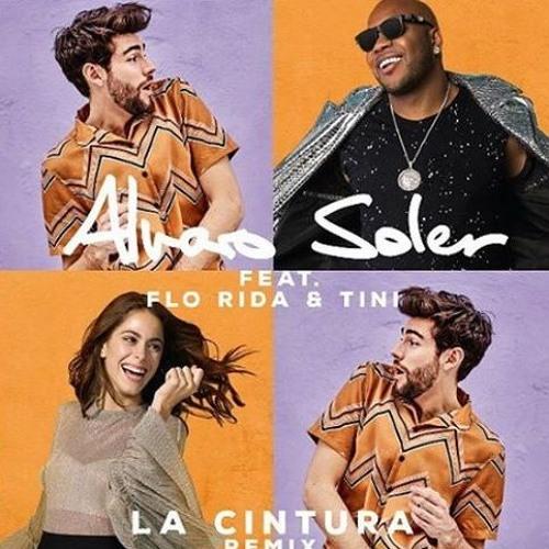 La Cintura - Alvaro Soler Feat Flo Rida, TINI [Dj Tanet Alicante Latin ] 2.0