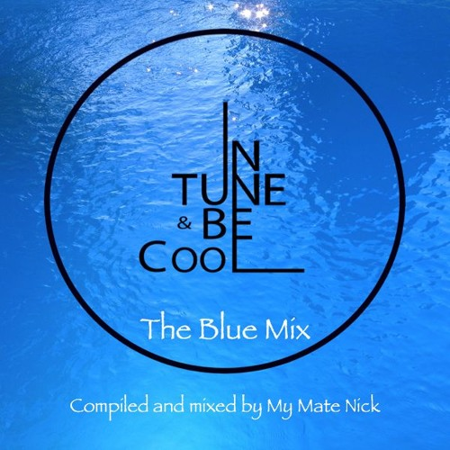 InTune & BeCool presents - The Blue Mix