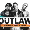 Eminem Ft 2Pac & Game - Outlaw