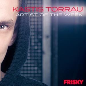 Kastis Torrau - Artist Of The Week on FRISKYradio 2018-07-17 Artwork