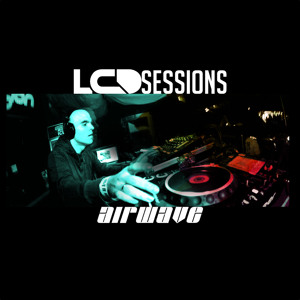 Airwave - LCD Sessions 041 2018-08-15 Artwork