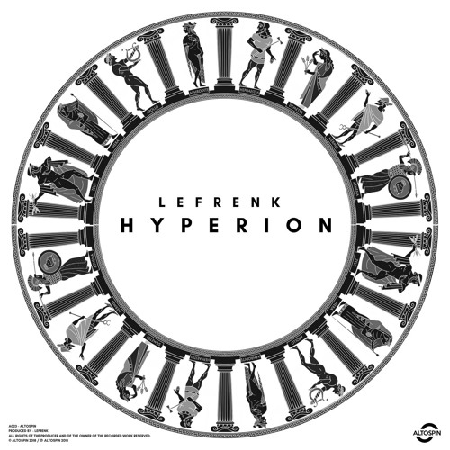OUT NOW: Lefrenk - Hyperion EP [Techno | Electronic | Micro House]