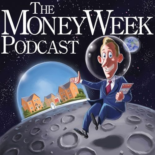 MoneyWeek Podcast issue 908