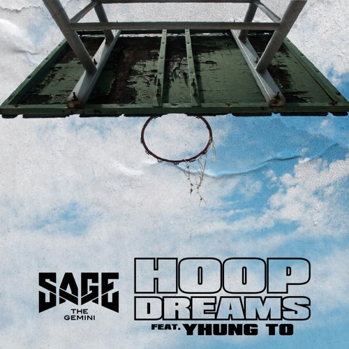 Hoop Dreams [feat. Yhung T.O.]