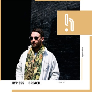 Breach - Hyponik Podcast 355 2018-08-15 Artwork